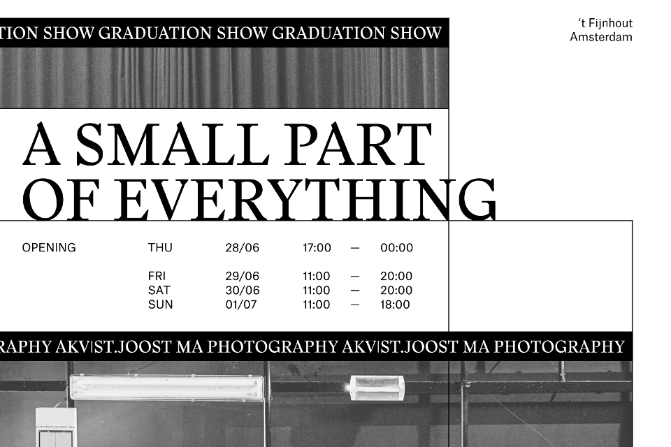 A Small Part of Everything - Graduation Show MA Photography